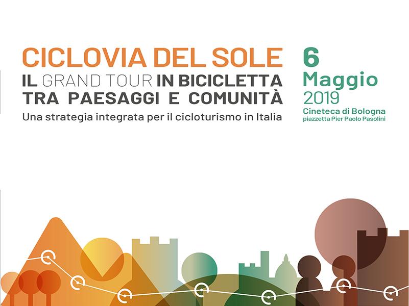La CICLOVIA DEL SOLE si presenta con un evento nazionale a Bologna